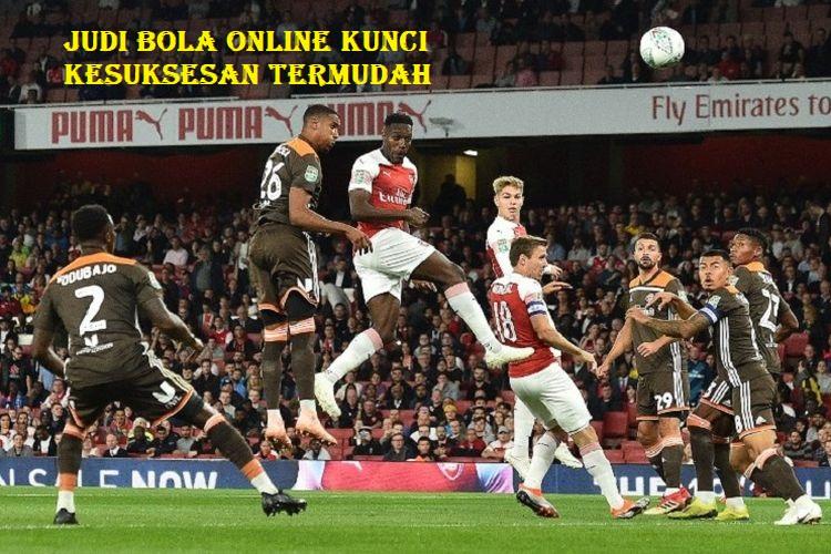 Judi Bola Online Kunci Kesuksesan Termudah